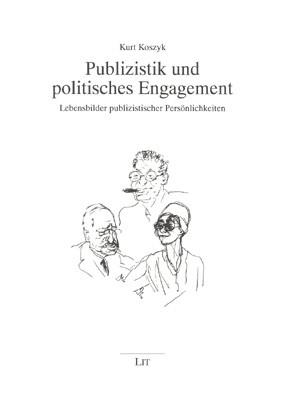 Publizistik und politisches Engagement