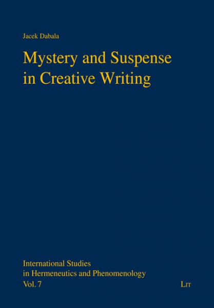 Mystery and Suspense in Creative Writing
