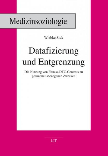 Datafizierung und Entgrenzung