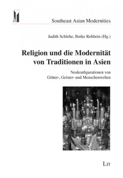 Religion und die Modernität von Traditionen in Asien