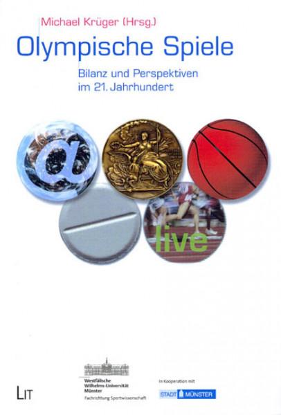Olympische Spiele: Bilanz und Perspektiven im 21. Jahrhundert