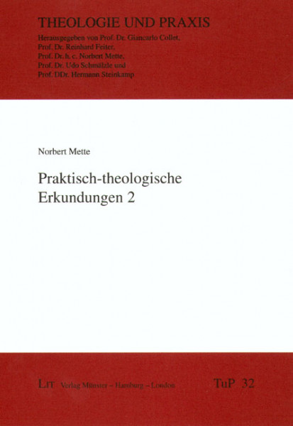 Praktisch-theologische Erkundungen 2