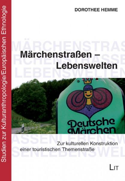 Märchenstraßen - Lebenswelten