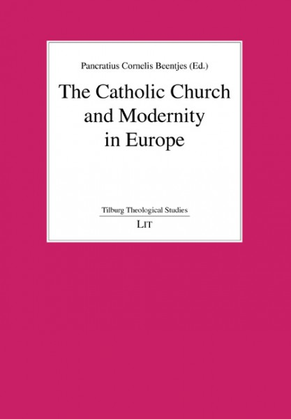 The Catholic Church and Modernity in Europe