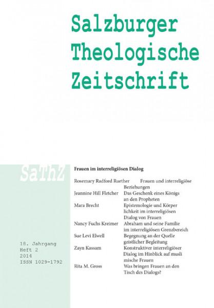 Salzburger Theologische Zeitschrift 18. Jahrgang, 2. Heft 2014