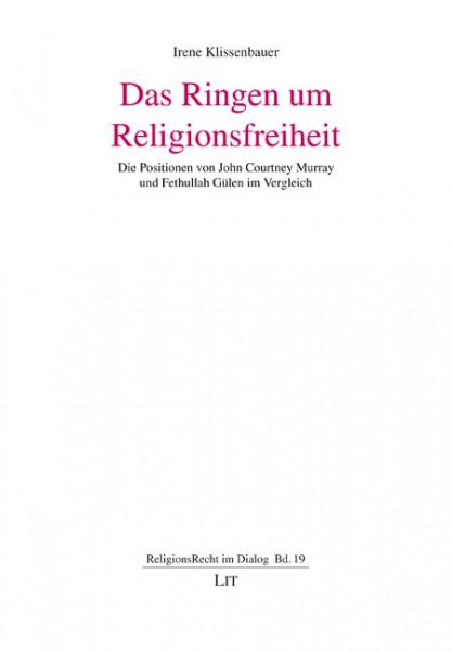 Das Ringen um Religionsfreiheit