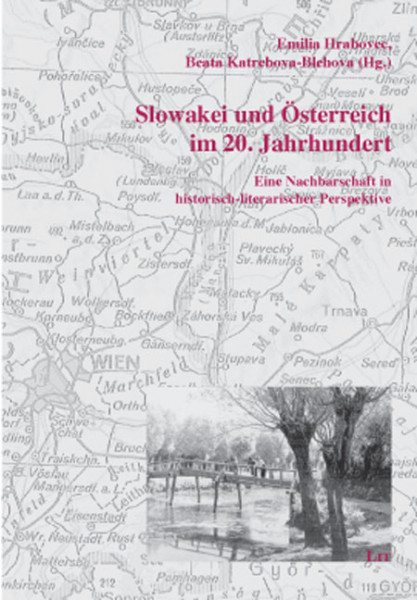 Slowakei und Österreich im 20. Jahrhundert