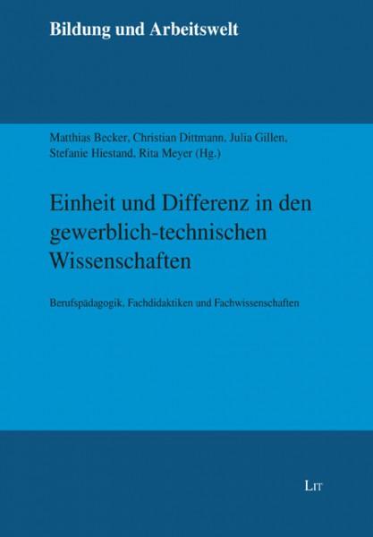 Einheit und Differenz in den gewerblich-technischen Wissenschaften