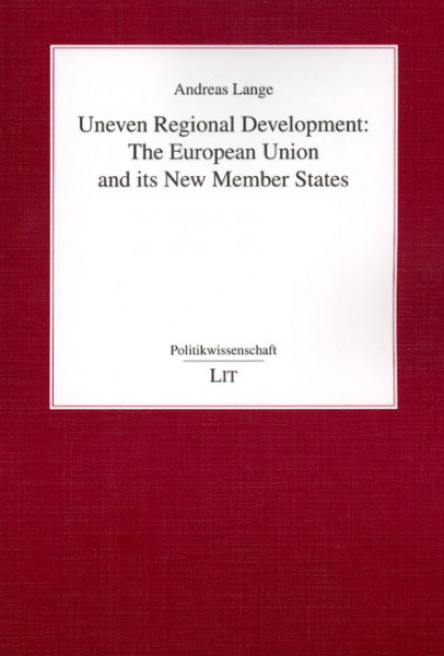 Uneven Regional Development: The European Union and its New Member States