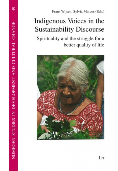 Indigenous Voices in the Sustainability Discourse
