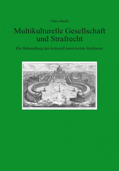 Multikulturelle Gesellschaft und Strafrecht