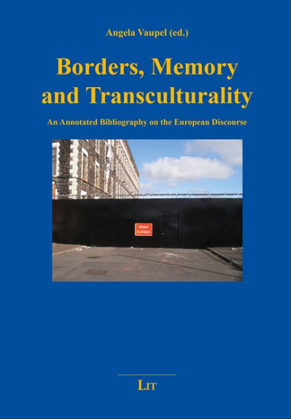 Borders, Memory and Transculturality
