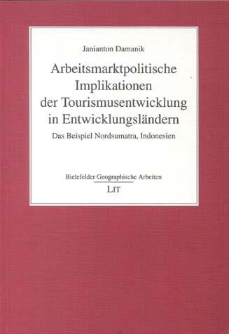 Arbeitsmarktpolitische Implikationen der Tourismusentwicklung in Entwicklungsländern