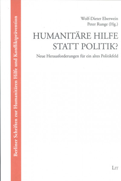 Humanitäre Hilfe statt Politik?