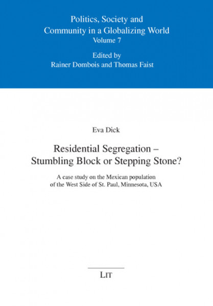 Residential Segregation - Stumbling Block or Stepping Stone?