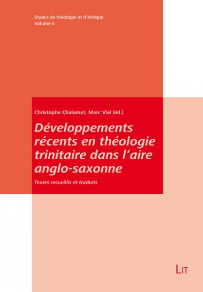 Développements récents en théologie trinitaire dans l'aire anglo-saxonne