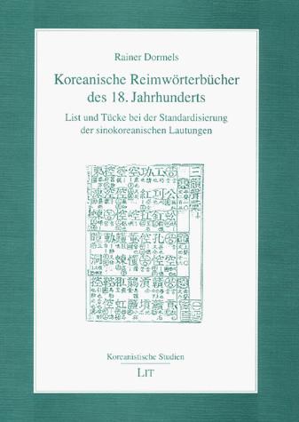 Koreanische Reimwörterbücher des 18. Jahrhunderts