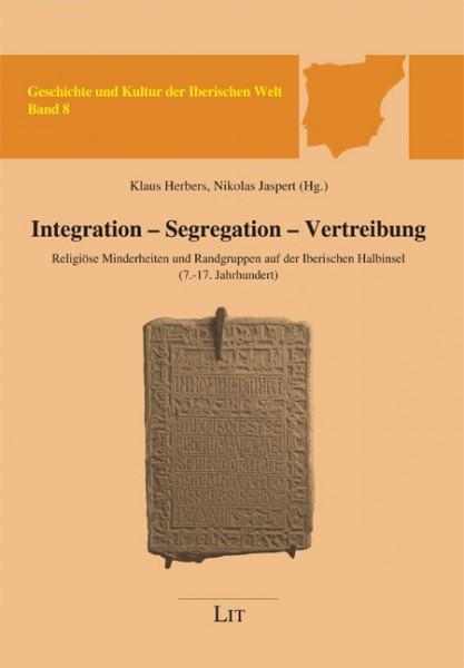Integration - Segregation - Vertreibung