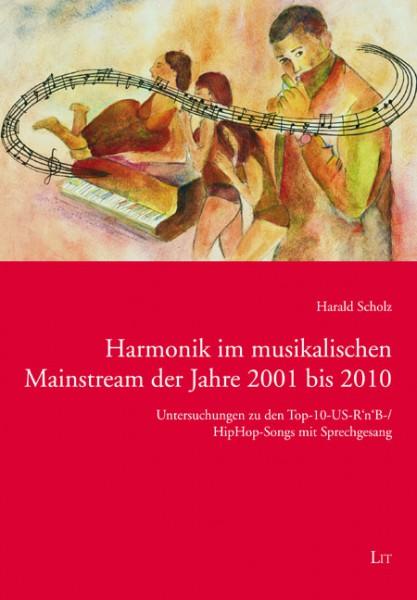 Harmonik im musikalischen Mainstream der Jahre 2001 bis 2010