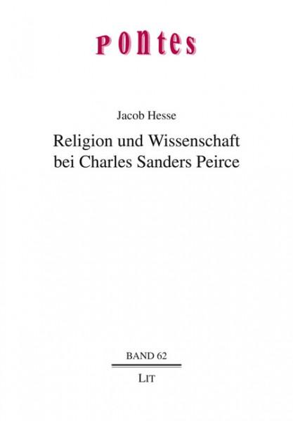 Religion und Wissenschaft bei Charles Sanders Peirce