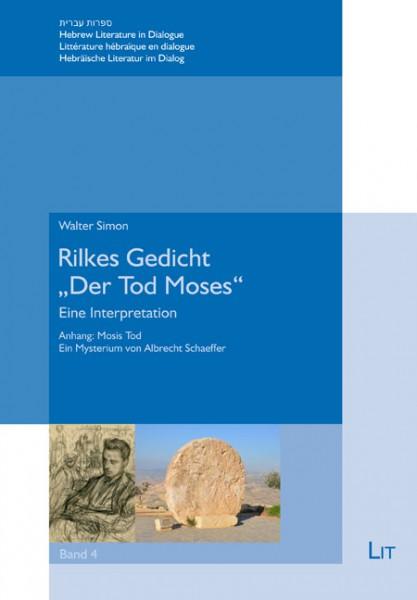 "Rilkes Gedicht ""Der Tod Moses"""