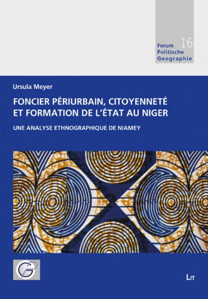 Foncier périurbain, citoyenneté et formation de l'Etat au Niger
