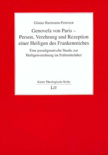 Genovefa von Paris - Person, Verehrung und Rezeption einer Heiligen des Frankenreiches