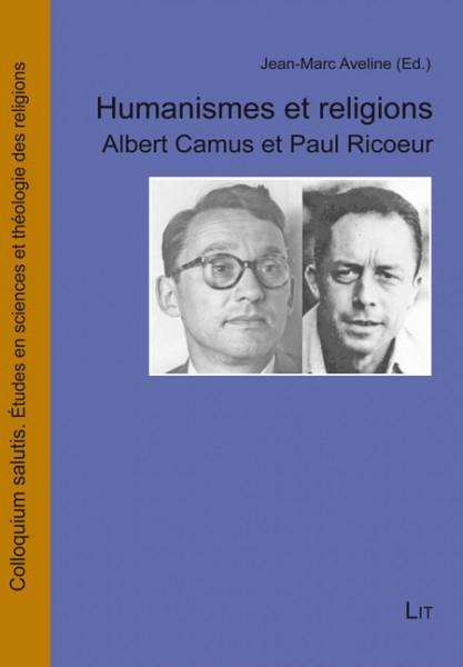 Humanismes et religions : Albert Camus et Paul Ricoeur