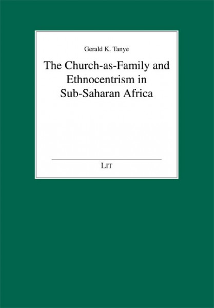 The Church-as-Family and Ethnocentrism in Sub-Saharan Africa