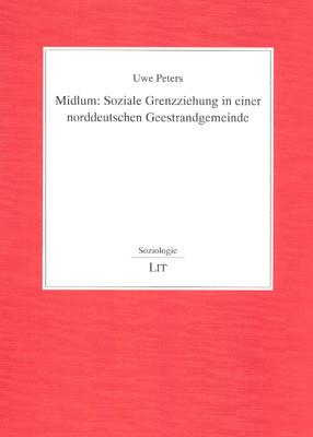 Midlum: Soziale Grenzziehung in einer norddeutschen Geestrandgemeinde