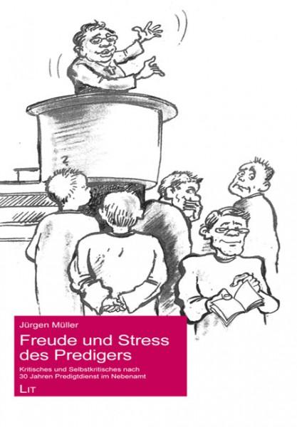 Freude und Stress des Predigers