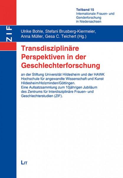 Transdisziplinäre Perspektiven in der Geschlechterforschung