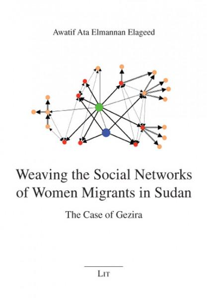 Weaving the Social Networks of Women Migrants in Sudan