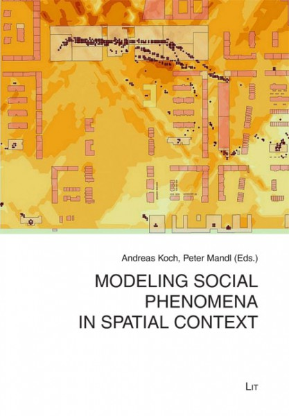 Modeling social phenomena in spatial context