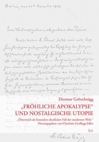 """""""Fröhliche Apokalypse"""" und nostalgische Utopie"""