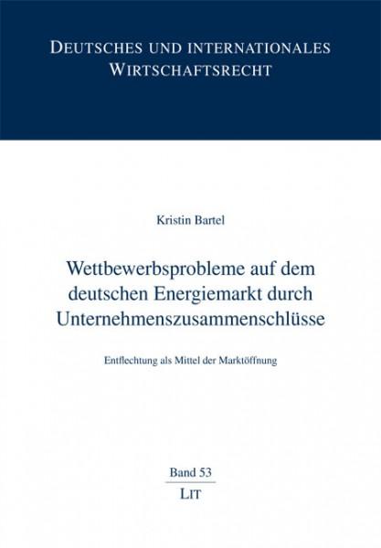Wettbewerbsprobleme auf dem deutschen Energiemarkt durch Unternehmenszusammenschlüsse