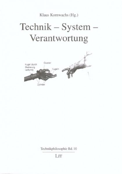Technik - System - Verantwortung