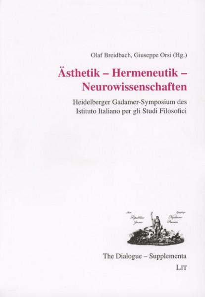 Ästhetik - Hermeneutik - Neurowissenschaften