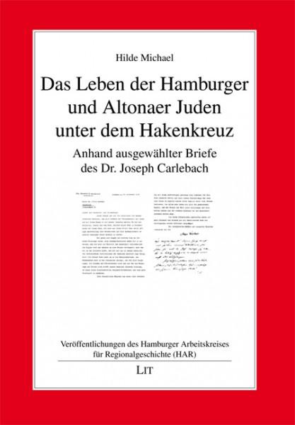 Das Leben der Hamburger und Altonaer Juden unter dem Hakenkreuz