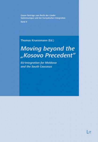 "Moving beyond the ""Kosovo Precedent"""