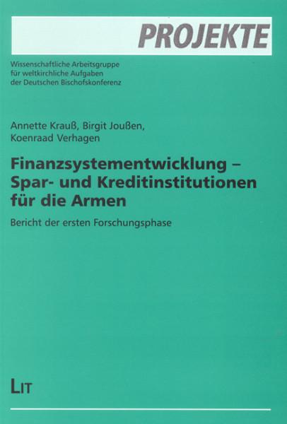 Finanzsystementwicklung - Spar- und Kreditinstitutionen für die Armen