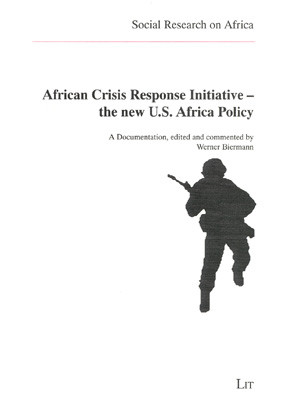 African Crisis Response Initiative - the new U.S. Africa Policy
