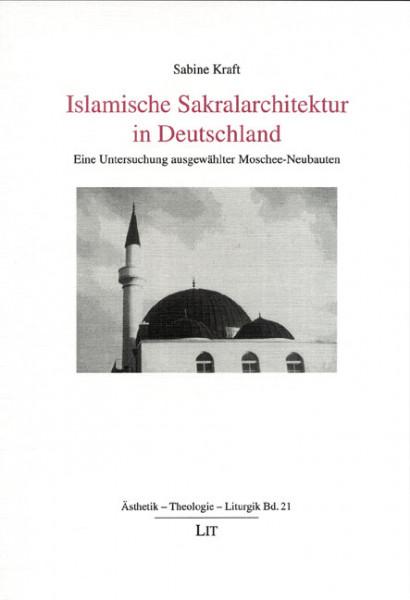 Islamische Sakralarchitektur in Deutschland