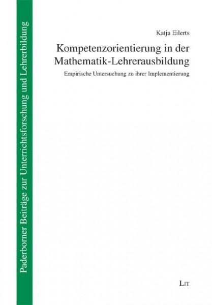 Kompetenzorientierung in der Mathematik-Lehrerausbildung