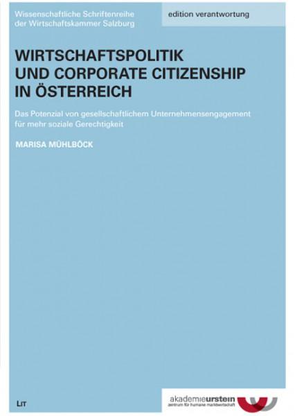 Wirtschaftspolitik und Corporate Citizenship in Österreich