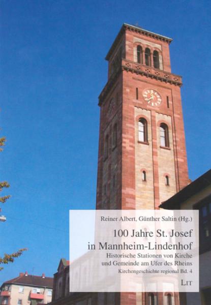 100 Jahre St. Josef in Mannheim-Lindenhof