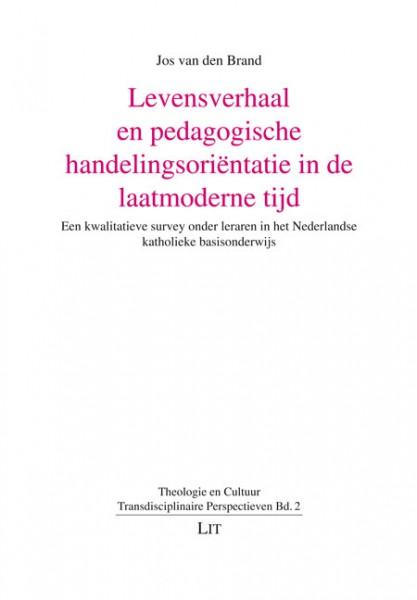 Levensverhaal en pedagogische handelingsoriëntatie in de laatmoderne tijd