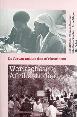 Werkschau Afrikastudien - Le forum suisse des africanistes