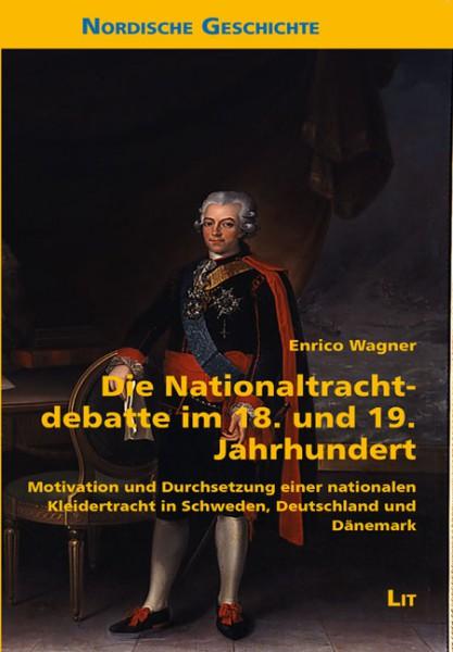Die Nationaltrachtdebatte im 18. und 19. Jahrhundert