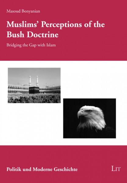 Muslims' Perceptions of the Bush Doctrine